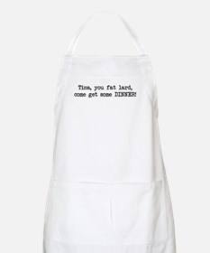 Tina, You Fat Lard (blk) BBQ Apron