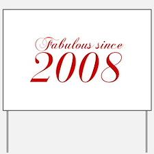 Fabulous since 2008-Cho Bod red2 300 Yard Sign