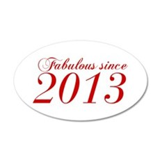 Fabulous since 2013-Cho Bod red2 300 Wall Decal