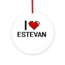I Love Estevan Ornament (Round)