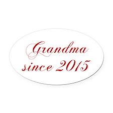 Grandma since 2015-Cho red2 170 Oval Car Magnet