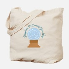 Happiness Is Coming Tote Bag