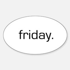 Friday Oval Decal