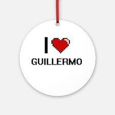 I Love Guillermo Ornament (Round)