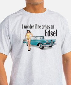 I wonder if he drives an Edsel? T-Shirt