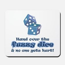 Hand fuzzy dice Mousepad