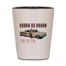 Drive an Edsel, Join the Fun Shot Glass