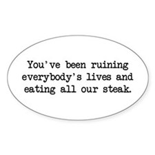 Ruining Lives 2 (blk) - Napoleon Oval Decal