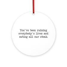 Ruining Lives 2 (blk) - Napoleon Ornament (Round)