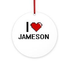 I Love Jameson Ornament (Round)