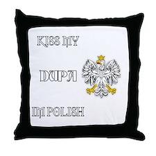 Kiss my Dupa Throw Pillow