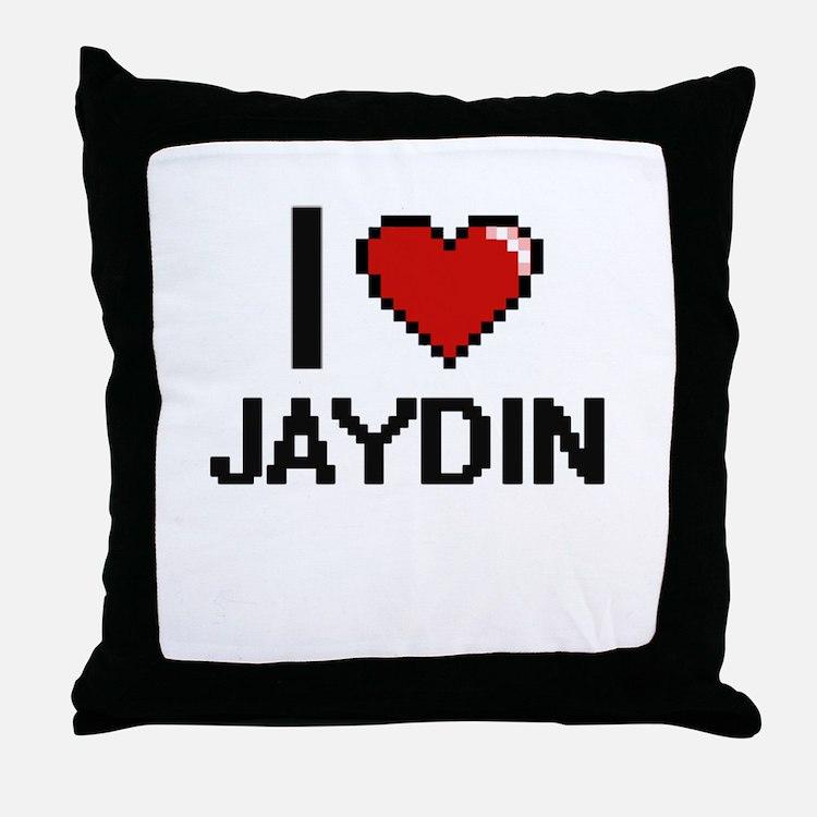 I Love Jaydin Throw Pillow