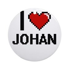 I Love Johan Ornament (Round)
