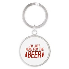 Here For The Beer Round Keychain
