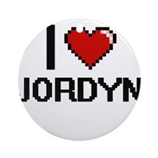 I Love Jordyn Ornament (Round)