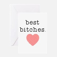 Best Bitches Greeting Cards