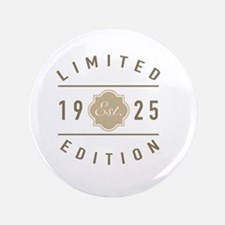 1925 Limited Edition Button