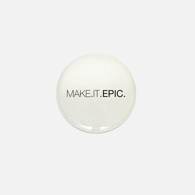 Make.It.Epic Mini Button