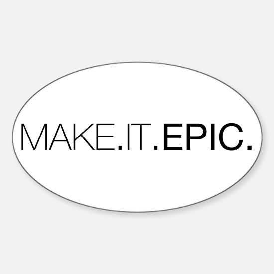 Make.It.Epic Decal