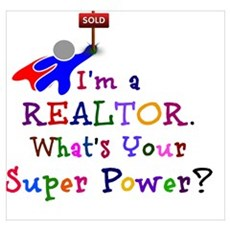 Realtor Super Power Poster