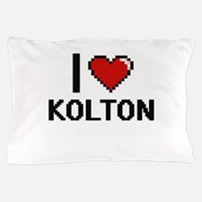I Love Kolton Pillow Case