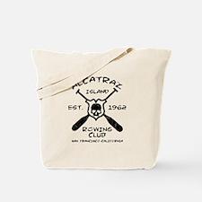 ALCATRAZ ISLAND ROWING TEAM-EST. 1962 Tote Bag
