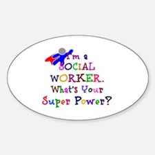 Social Worker Super Power Sticker (Oval)