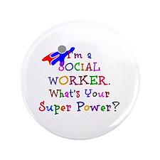 Social Worker Super Power Button