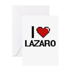 I Love Lazaro Greeting Cards