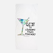 GIN is cheaper than therapy Beach Towel