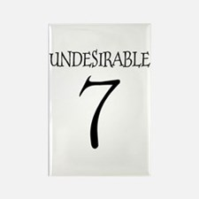 Undesirable No. 7 Rectangle Magnet