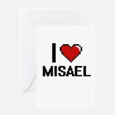 I Love Misael Greeting Cards
