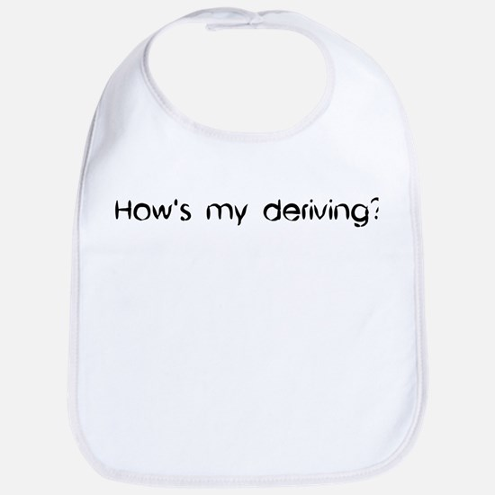'How's My Deriving?' Bib