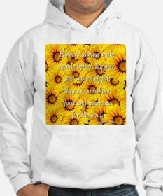 Flowers Medicine for the Soul Hoodie