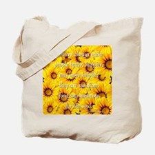 Flowers Medicine for the Soul Tote Bag