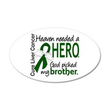 Liver Cancer HeavenNeededHer Wall Decal