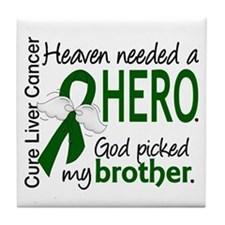 Liver Cancer HeavenNeededHero1 Tile Coaster
