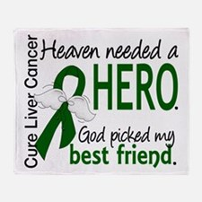 Liver Cancer HeavenNeededHero1 Throw Blanket
