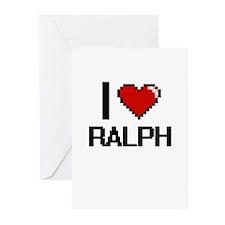 I Love Ralph Greeting Cards