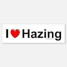 Hazing Bumper Bumper Sticker