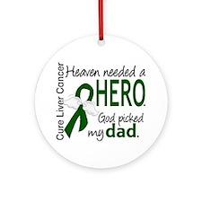 Liver Cancer HeavenNeededHero1 Ornament (Round)