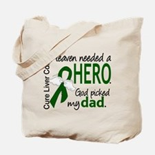 Liver Cancer HeavenNeededHero1 Tote Bag