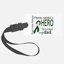 Liver Cancer HeavenNeededHero1 Luggage Tag