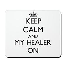 Keep Calm and My Healer ON Mousepad
