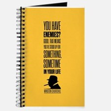 You have enemies? Good Winston Churchill I Journal
