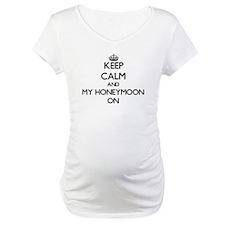 Keep Calm and My Honeymoon ON Shirt