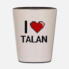 Funny Talan Shot Glass