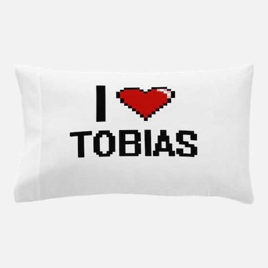 I Love Tobias Pillow Case