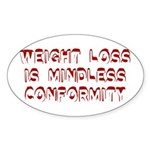 Mindless Conformity Oval Sticker