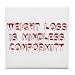 Mindless Conformity Tile Coaster